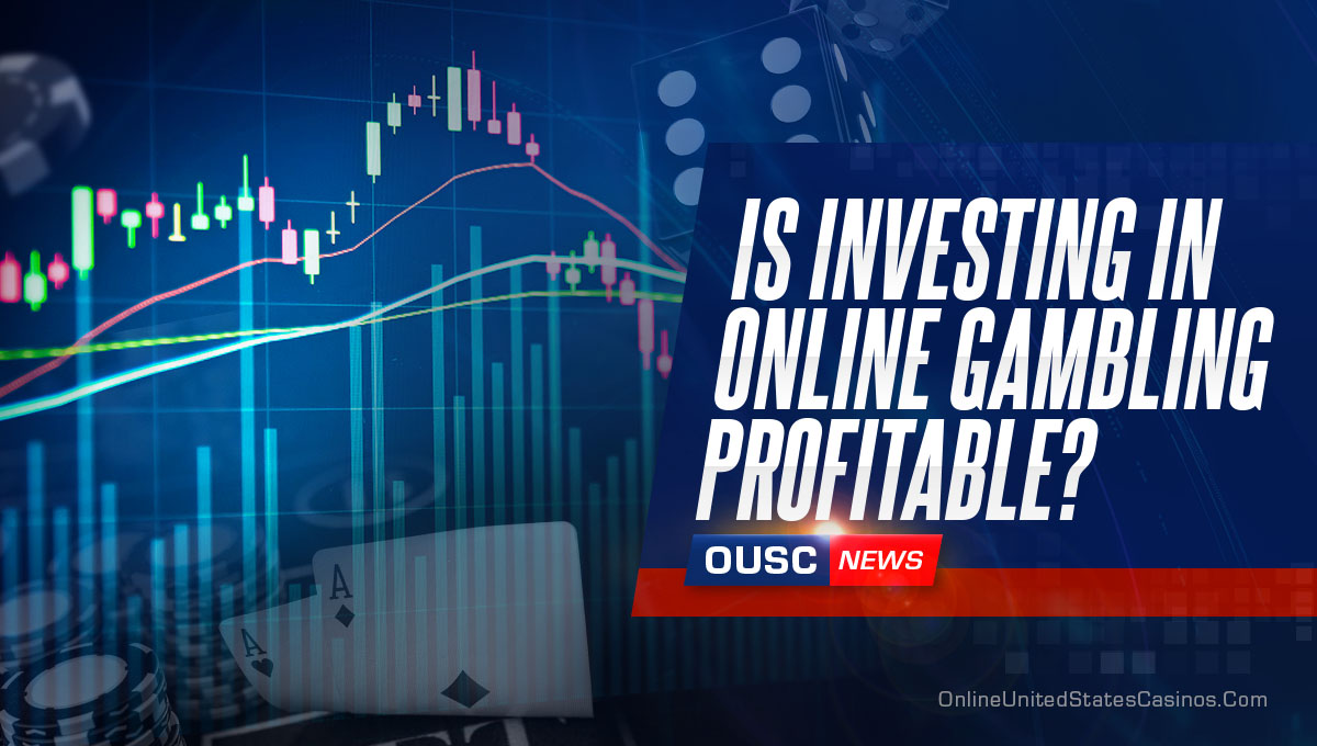is-it-profitable-to-invest-in-online-gambling?